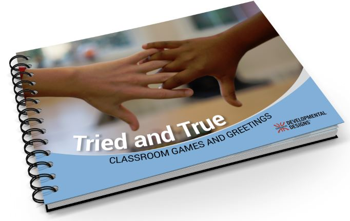 Tried and True Classroom Games and Greetings